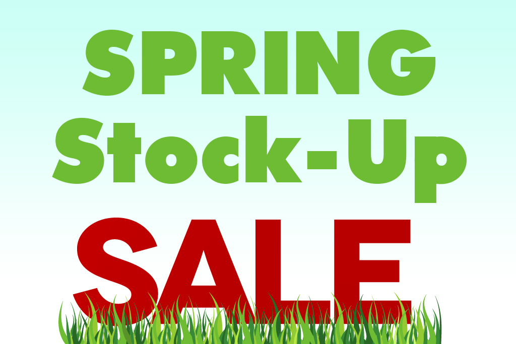 Spring Stock Up Sale Raleigh